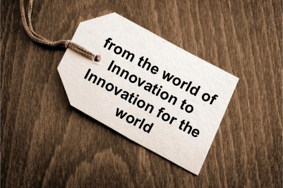 from the world of Innovation to Innovation for the world